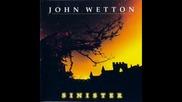 John Wetton - Heart Of Darkness -сърце на тъмнината