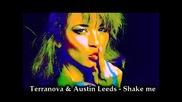 Terranova & Austin Leeds - Shake Me