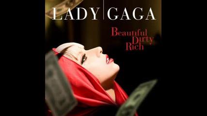Lady Gaga - Beautiful Durty Rich