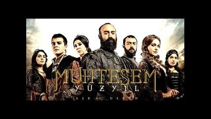 Muhtesem Yuzyil - 55.bolum Muzik ( Великолепният Век - 55.епизод Музика )