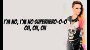 Супер нова песен! Cher Lloyd - Superhero - Lyrics