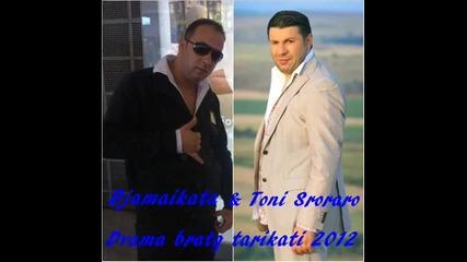 Джамайката и Тони Стораро - Двама братя тарикати 2012