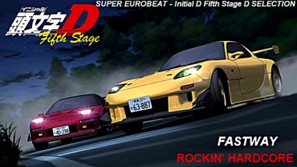 Initial D 5th Stage Soundtrack - Rockin Hardcore