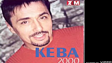 Keba - Crno vino - (audio 2000).mp4