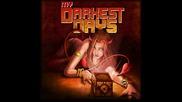 My Darkest Days - Without You (превод)