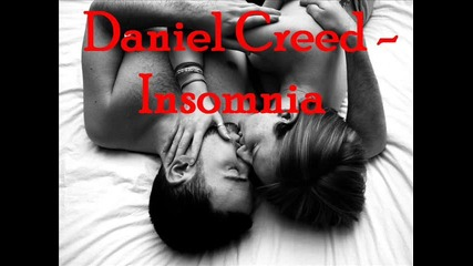 • Daniel Creed - Insomnia •