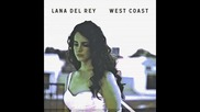 *2014* Lana Del Rey - West Coast ( Radio mix )