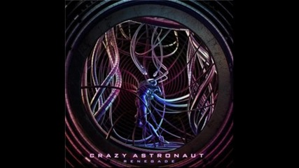 Crazy Astronaut - Breakdown [hq]
