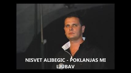 Nisvet Alibegic -poklanjas Mi Ljubav