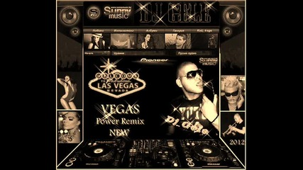 "Dj Gele ""vegas ""power remix 2012 New"