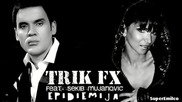 Trik Fx feat. Sekib - Epidemija [ 2012 ]
