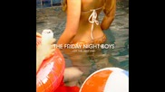 The Friday Night Boys - Unforget You