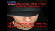 Trai D Ft Hurricane Chris, Trina, Ace Hood & Bun B - Gutta Bitch (remix)