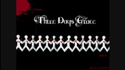 Превод ! Three Days Grace - Get Out Alive