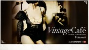 Vintage Cafe - The Full Album Selected Edition - Lounge Jazz Blends