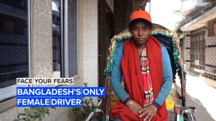 Face Your Fears: Bangladesh's only female driver