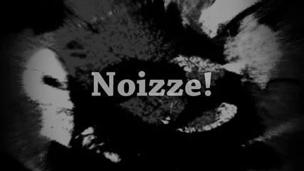Noizze! [vs lzzz]