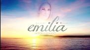 Емилия - Любов и нежност, 2015