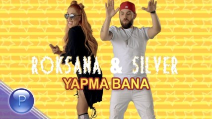 Роксана и Силвър - Япма бана, 2019