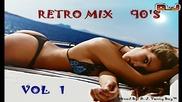 Retro Mix 90's [ Eurodance ][ Vol 1 ] - By D. J. Vanny Boy™