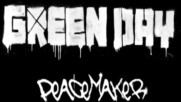 Green Day - Peacemaker [Track Commentary] (Оfficial video)