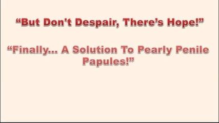Pearly Penile Papules Foreskin