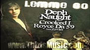Royce Da 5'9 Feat. Crooked I, Deph Naught & Zawles - Lemme Go