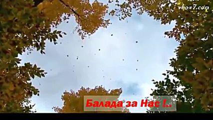 - Miroslav Ilic - Balada o nama -_x264