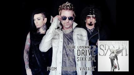*превод* Sixx A.m. - Drive - Audio Stream