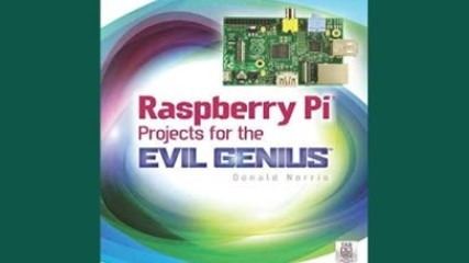 Download Raspberry Pi Projects for the Evil Genius Free Ebooks