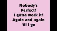 Hannah Montana - Nobody`s Perfect със текст