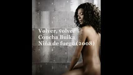 Върни се Concha Buika