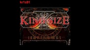 Kingsize - Kingsize Company Revolution *new*