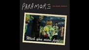 Paramore - Interlude: I'm Not Angry Anymore