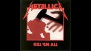 Metallica - Jump In The Fire(kill em Al) Eng. Subs!
