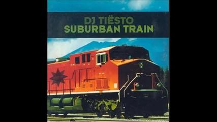 Dj Tiesto - Suburban Train (original Mix)
