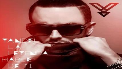 """2013* Yandel """"la Leyenda"""" - Hable De Ti"""