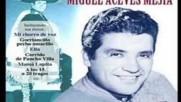 Miguel Aceves Meja - Tata Pancho