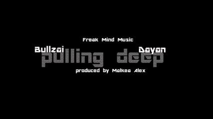 Bullzai feat. Dayan - Durpam Dulboko (prod.by Malkiq Sashko)
