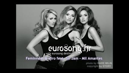 Миро записа песен с хърватските представителки на Евровизия Feminnem - Mil Amantes