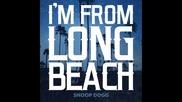 *2015* Snoop Dogg - I'm From Long Beach