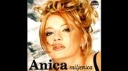 Anica Milenkovic - Sta mi vrede saveti - (audio 1998)