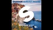 *2015* Sharam - August House