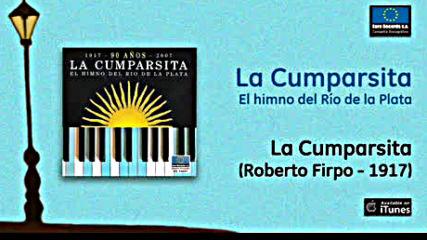 La Cumparsita - Roberto Firpo 1916