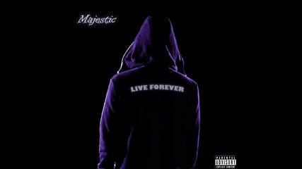 Majestic - Live Forever [audio]