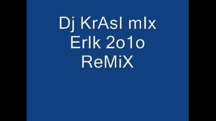 erik 2010 remix dj krasi mix vbox7
