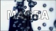 Магда - Вляво черна, вдясно руса