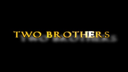 Two Brothers - One Piece Trailer [re - Upload]