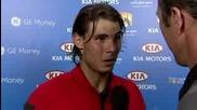 Australian Open 2009 : Интервю На Надал След 3ти Кръг