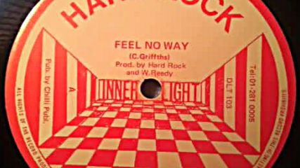 Hard Rock- Feel No Way 1983 reggae